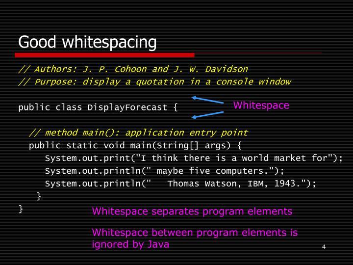 Good whitespacing