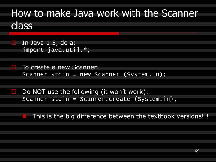 How to make Java work with the Scanner class