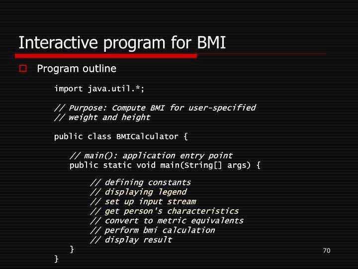Interactive program for BMI