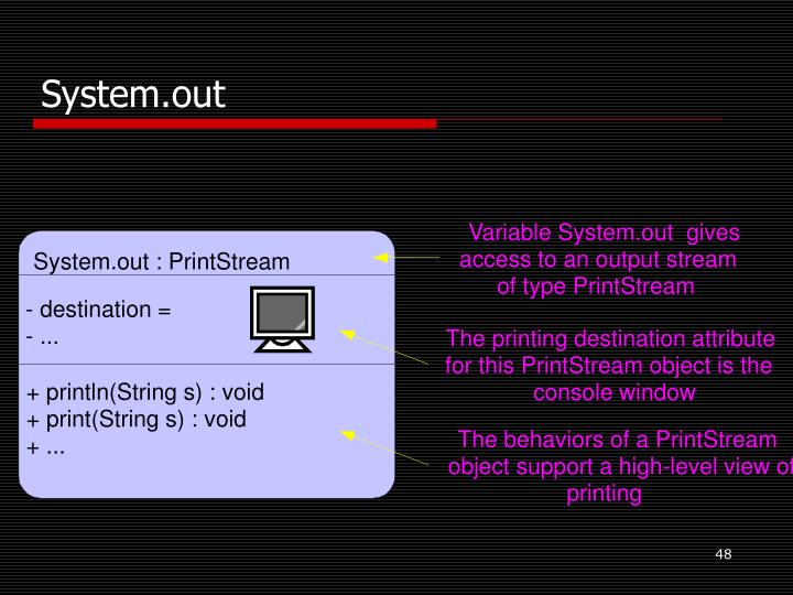 Variable System.out  gives