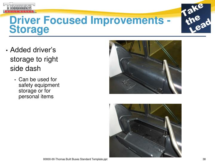 Driver Focused Improvements - Storage