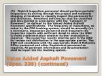 value added asphalt pavement spec 338 continued