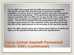 value added asphalt pavement spec 338 continued4