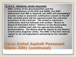 value added asphalt pavement spec 338 continued5