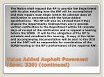 value added asphalt pavement spec 338 continued6