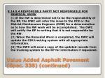 value added asphalt pavement spec 338 continued7