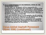 value added asphalt pavement spec 338 continued8