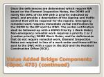 value added bridge components spec 475 continued2