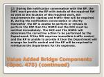 value added bridge components spec 475 continued4