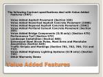 value added features