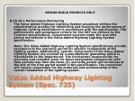 value added highway lighting system spec 725