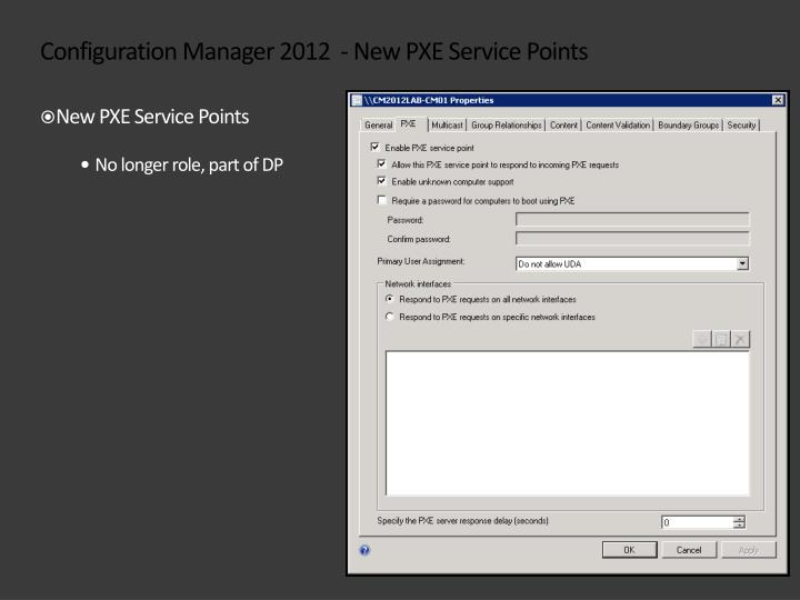Configuration Manager 2012  - New PXE Service Points