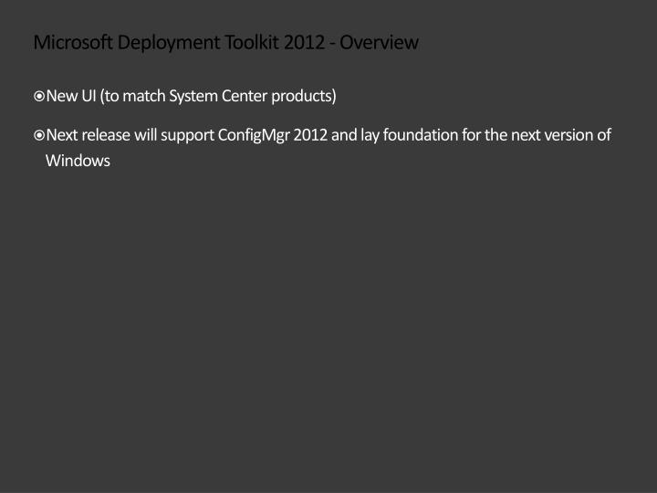 Microsoft deployment toolkit 2012 overview