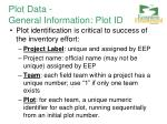 plot data general information plot id
