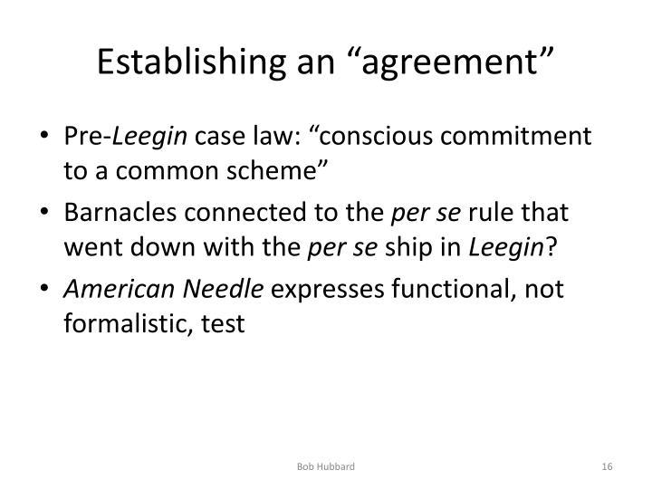 "Establishing an ""agreement"""
