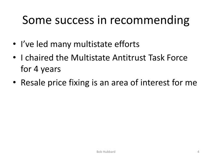 Some success in recommending