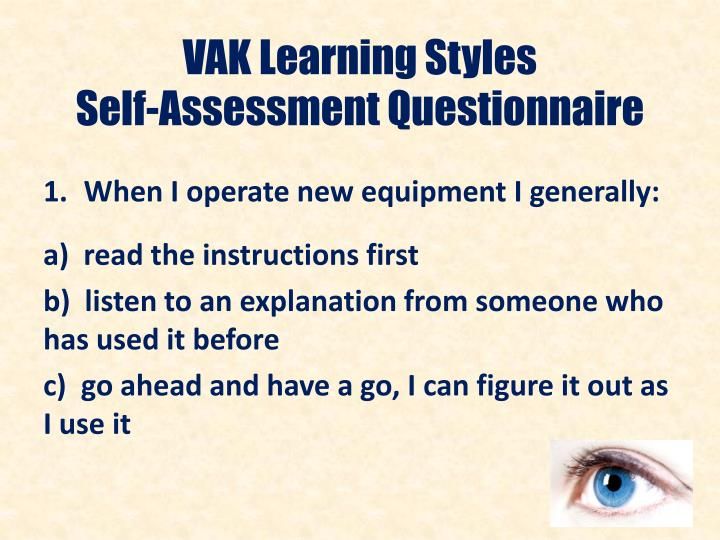 Vak learning styles self assessment questionnaire