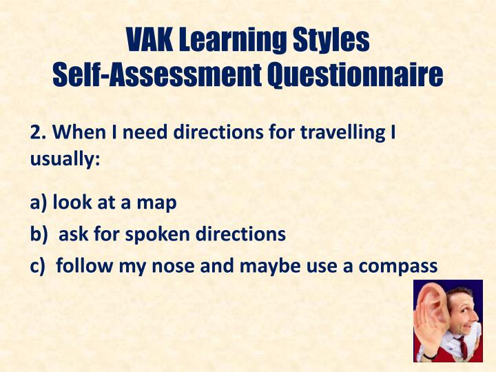 Vak learning styles self assessment questionnaire1