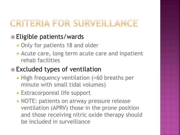 Criteria for surveillance