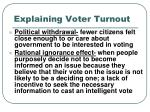 explaining voter turnout1