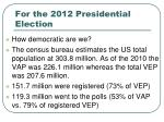 for the 2012 presidential election