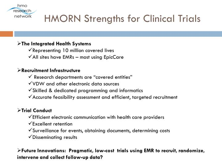 HMORN Strengths for Clinical Trials