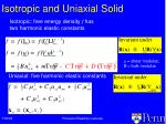 isotropic and uniaxial solid