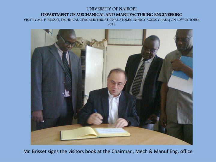 Mr brisset signs the visitors book at the chairman mech manuf eng office