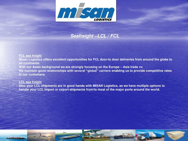 Seafreight –LCL / FCL
