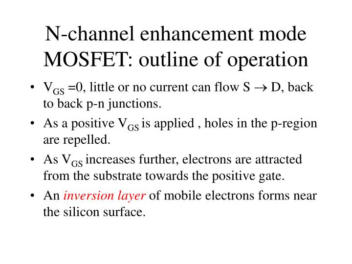 N-channel enhancement mode MOSFET: outline of operation