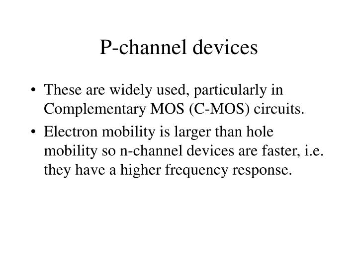 P-channel devices