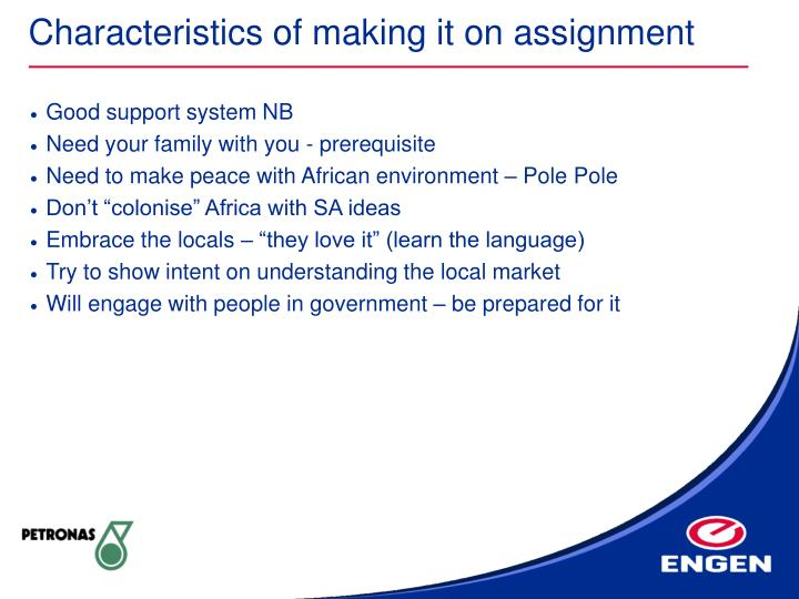 Characteristics of making it on assignment