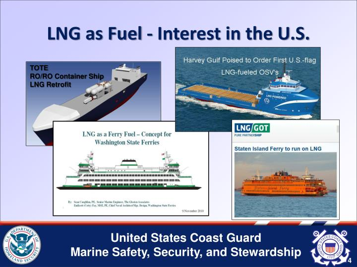 LNG as Fuel - Interest in the U.S.