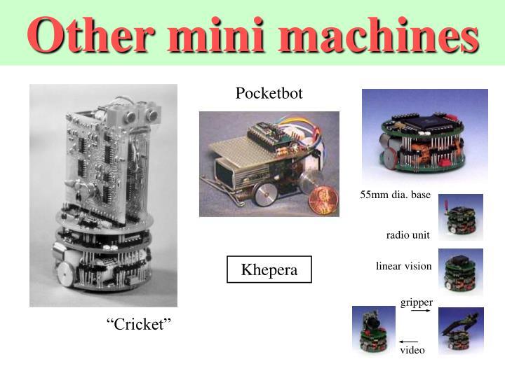 Other mini machines