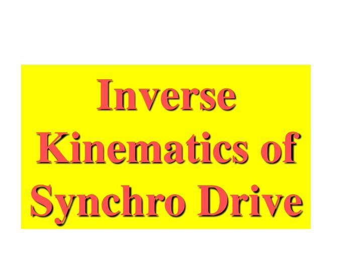 Inverse Kinematics of Synchro Drive