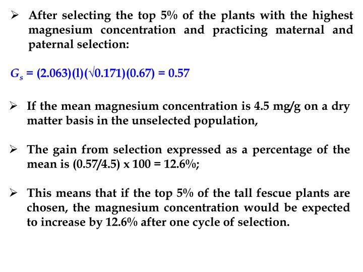 After selecting the top 5% of the plants with the highest magnesium concentration and practicing maternal and paternal selection: