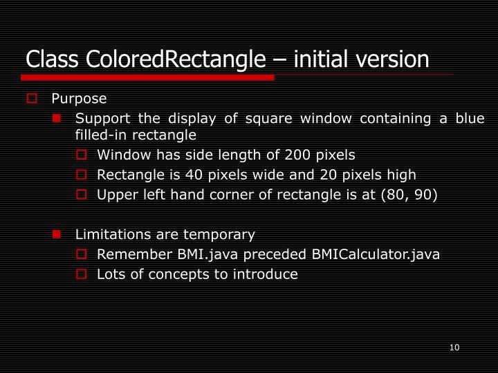 Class ColoredRectangle – initial version