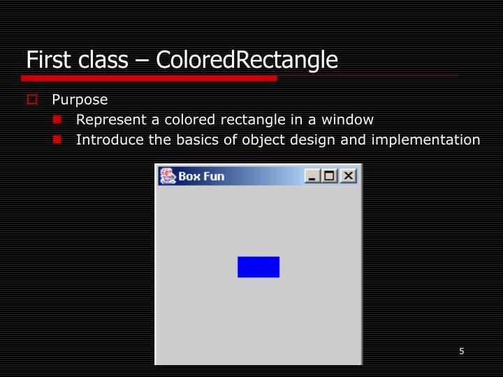 First class – ColoredRectangle