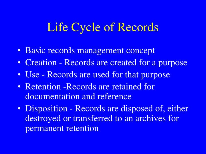 Life Cycle of Records