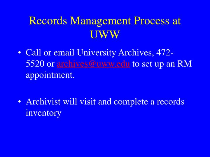 Records Management Process at UWW