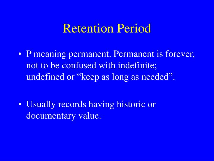 Retention Period