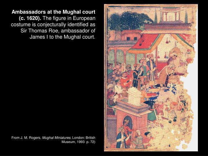 Ambassadors at the Mughal court (c. 1620).