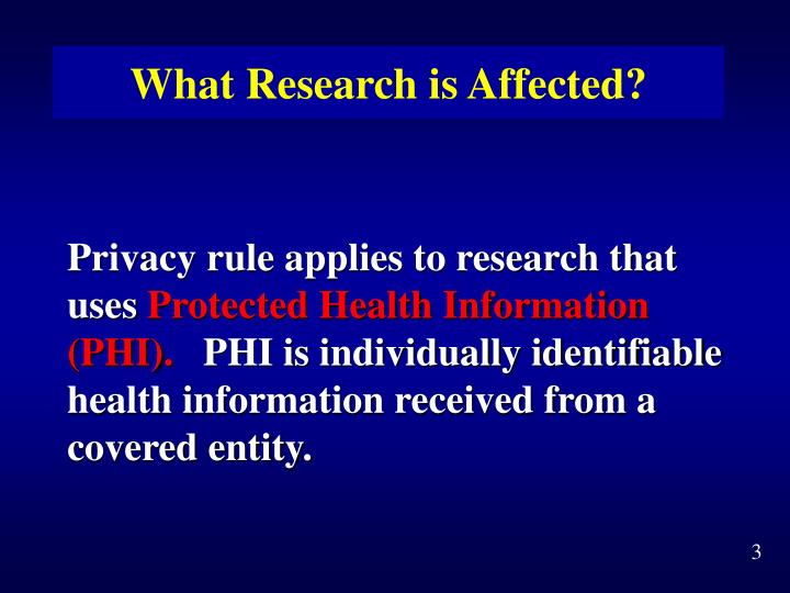 What research is affected