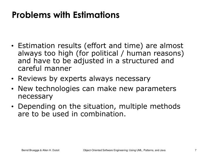 Problems with Estimations