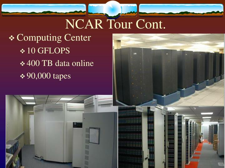 NCAR Tour Cont.