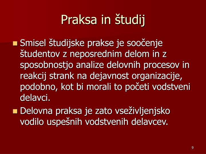 Praksa in študij