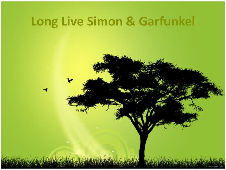 Long Live Simon & Garfunkel
