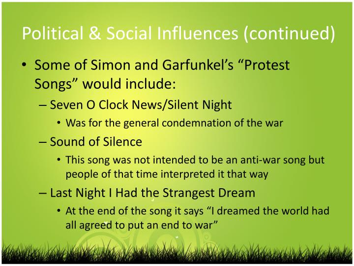 Political & Social Influences (continued)