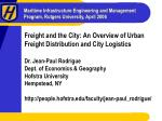 freight and the city an overview of urban freight distribution and city logistics
