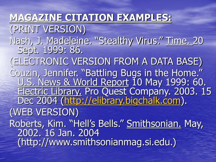 MAGAZINE CITATION EXAMPLES: